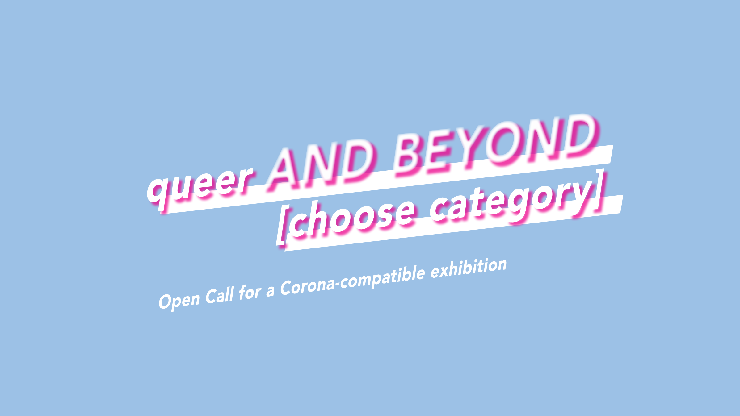Queer and Beyond [choose category]